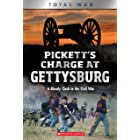 Pickett's Charge at Gettysburg (X Books: Total War): A Bloody Clash in the Civil War