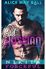 Nikita Demands: An Over The Top Alpha older man younger woman insta-love romance (Bad Russian Book 4) Kindle Edition