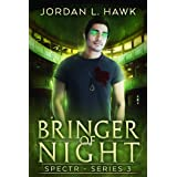 Bringer of Night (SPECTR Series 3 Book 2)