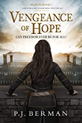 Vengeance of Hope: Can Freedom Ever Be For All? (Silrith Book 1) (Medieval Epic Fantasy) Kindle Edition
