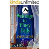 Welcome to Piney Falls (Piney Falls Mysteries Book 1)