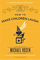 How to Make Children Laugh (Little Ways to Live a Big Life) Kindle Edition