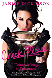 Check, Please!: Dating, Mating, and Extricating