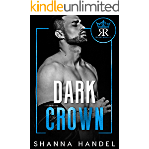 Dark Crown: A Mafia Arranged Marriage Romance (Russo Royals Book 1)