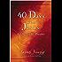 40 Days With Jesus: Celebrating His Presence (Jesus Calling®)