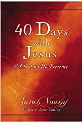 40 Days With Jesus: Celebrating His Presence (Jesus Calling®) Kindle Edition
