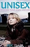 Unisex (Choose Your Own Gender #1)