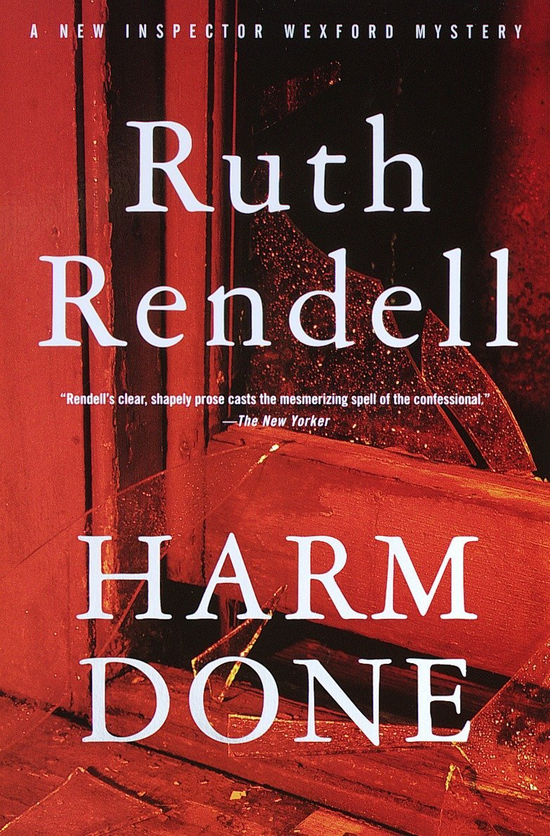 Harm Done: A New Inspector Wexford Mystery