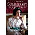 Le temps des insoumises : T3 - Summerset Abbey