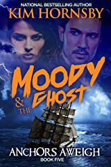 Moody & The Ghost - Anchors Aweigh (Moody Mysteries Book 5) Kindle Edition