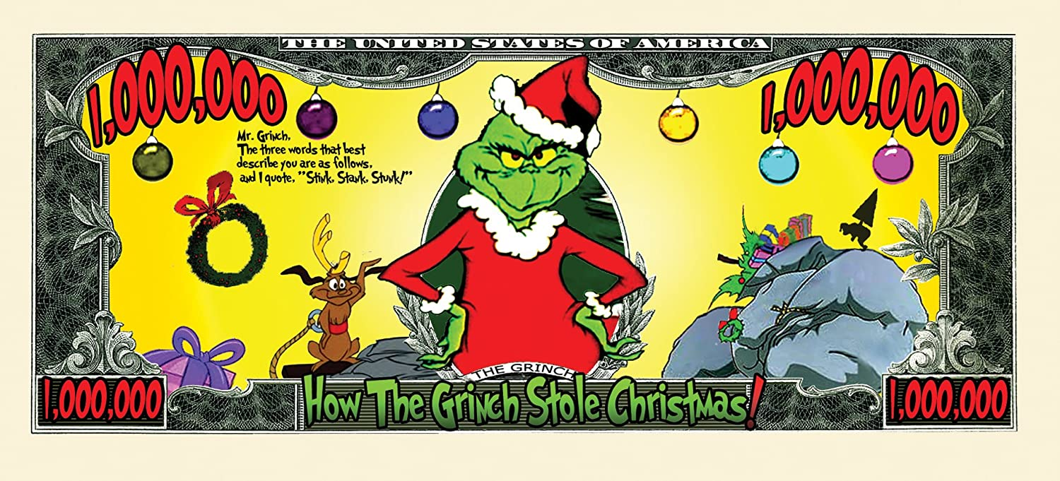 GRINCH THAT STOLE CHRISTMAS HOLIDAY SANTA CLAUS NOVELTY DOLLAR BILL