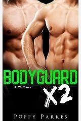Bodyguard X2 (True Love X2) Kindle Edition