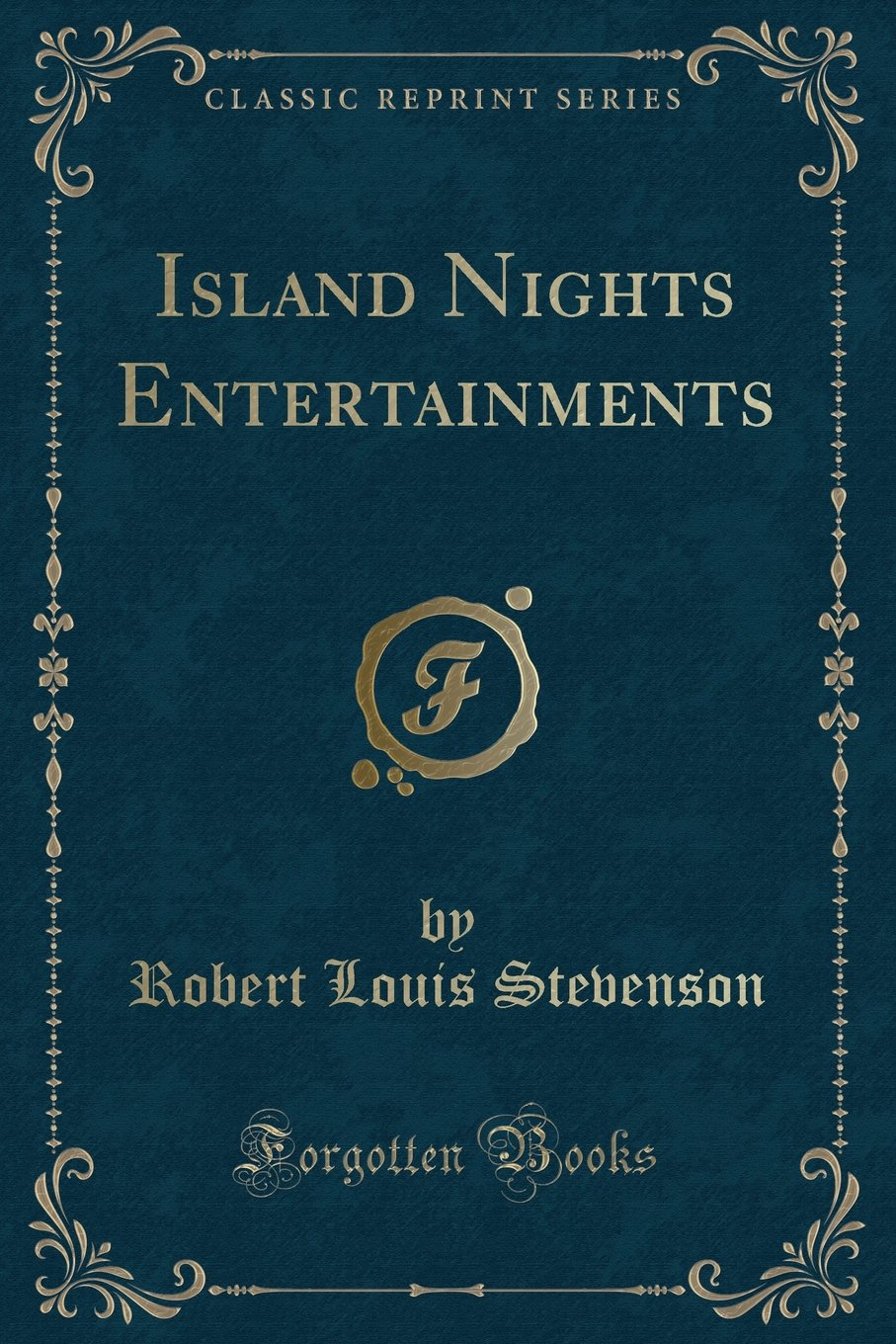 Island Nights Entertainments (Classic Reprint) ebook
