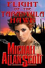 Flight of the Tarantula Hawk: A Lance Underphal Mystery Kindle Edition