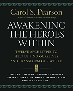 Hero within rev expanded ed six archetypes we live by awakening the heroes within twelve archetypes to help us find ourselves and transform our world fandeluxe Images