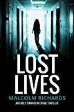 Lost Lives (Emily Swanson Crime Thriller Series Book 1)