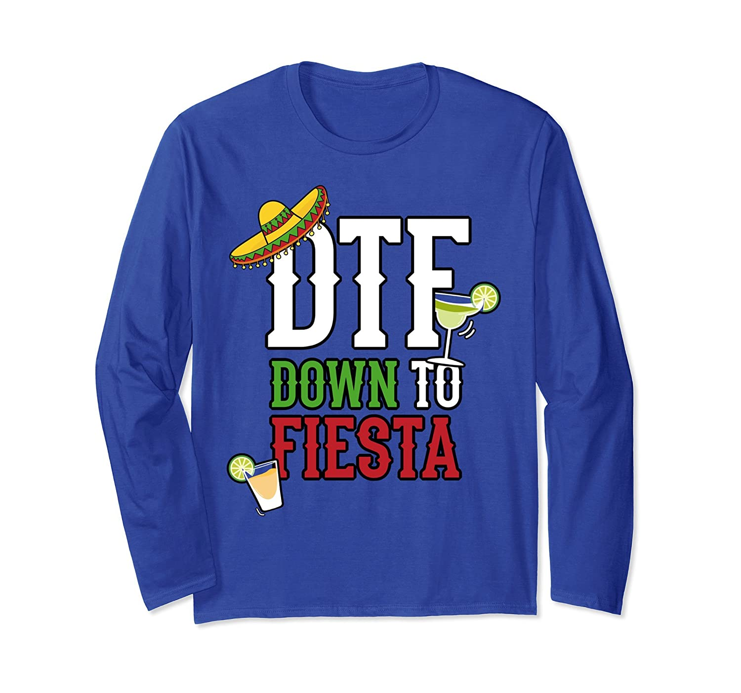Cinco De Mayo Long Sleeve Shirt Women Men DTF Down To Fiesta-alottee gift