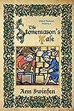 The Stonemason's Tale: Volume 6 (Oxford Medieval Mysteries)