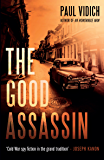 The Good Assassin: The sequel to An Honorable Man