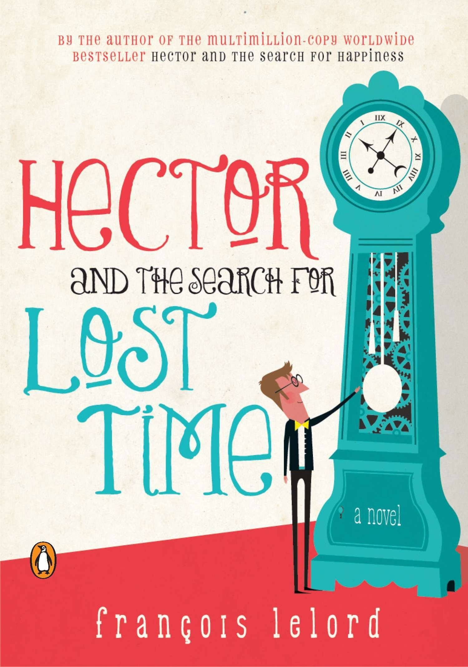 Download Hector and the Search for Lost Time: A Novel (Hector's Journeys) pdf