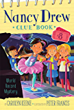 World Record Mystery (Nancy Drew Clue Book Book 8)