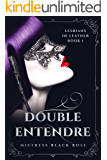 Double Entendre: (Lesbians in Leather Book 1)