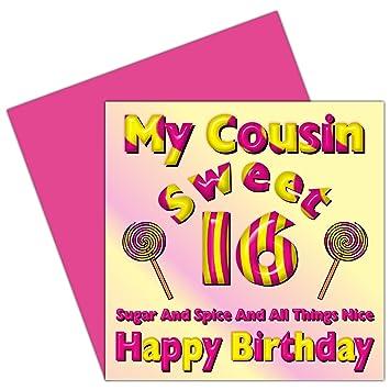 My Cousin Sweet 16 Happy Birthday Card 16th Birthday Sixteen