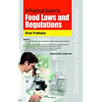 A Practical Guide to Food Laws and Regulations