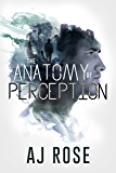 The Anatomy of Perception