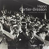 Henri Cartier-Bresson. L'esposizione. Catalogo della mostra (Roma, 26 settembre 2014-25 gennaio 2015). Ediz. italiana e inglese