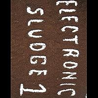 Electronic Sludge 1: Men Focused Humor (English Edition)