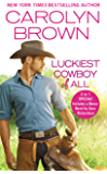 Luckiest Cowboy of All: Two full books for the price of one (Happy, Texas Book 3)