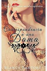 Correspondencia a una dama (Spanish Edition) Kindle Edition
