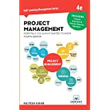 Project Management Essentials You Always Wanted To Know: 4th Edition (Self-Learning Management Series)