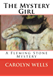 The Mystery Girl: A Fleming Stone Mystery