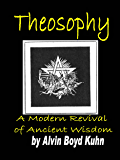 Theosophy:A Modern Revival of Ancient Wisdom