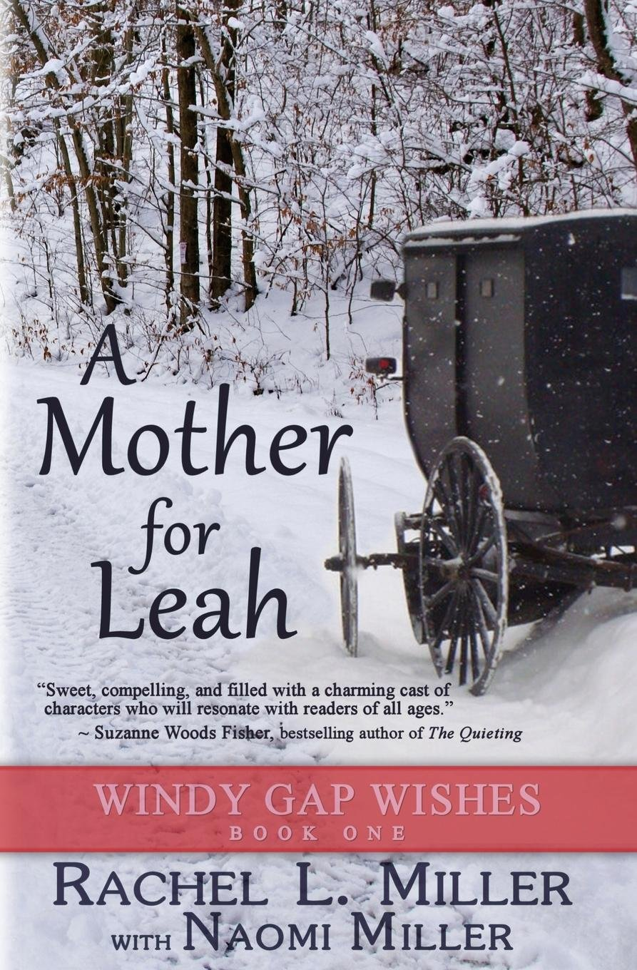 A Mother For Leah (Windy Gap Wishes) pdf epub