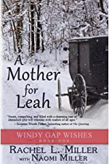 A Mother For Leah (Windy Gap Wishes) Paperback