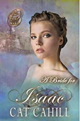 A Bride for Isaac (The Proxy Brides Book 34) Kindle Edition