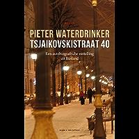 Tsjaikovskistraat 40 (Dutch Edition)