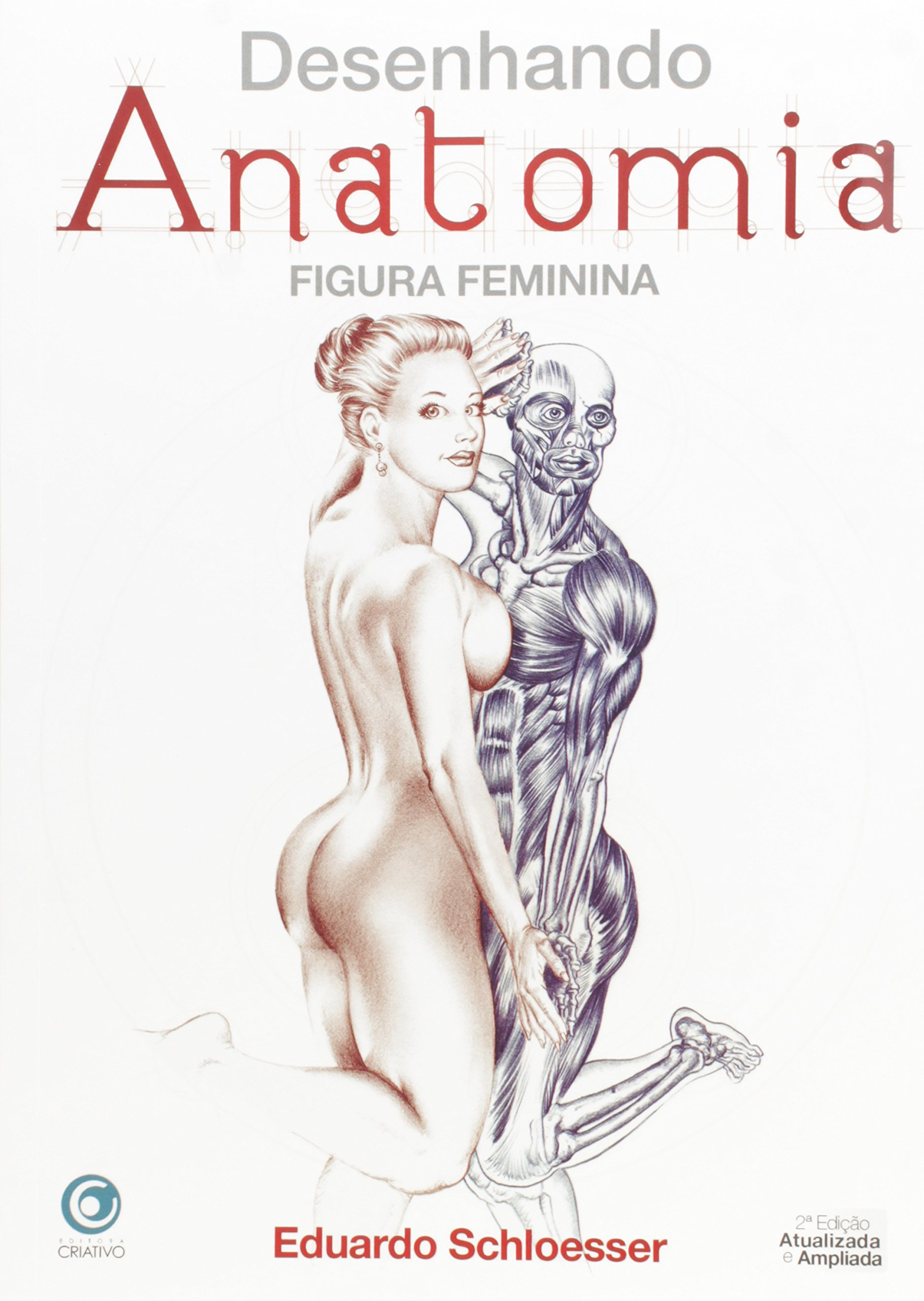 Desenhando Anatomia Figura Feminina Eduardo Schloesser