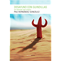 Desayuno con guindillas (Narrativa) (Spanish Edition)