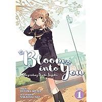 Bloom Into You (Light Novel): Regarding Saeki Sayaka Vol. 1