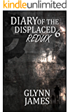 Diary of the Displaced - Book 6 - Redux