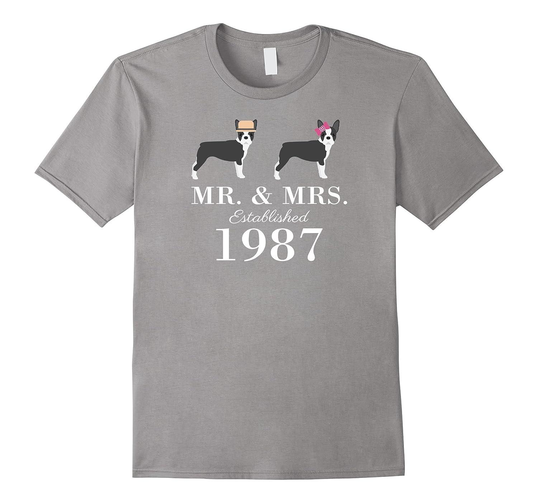 30th Wedding Anniversary, funny Boston Terrier lovers T-Shi