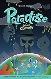 Paradise - a divine comedy (Jamie's Myth Book 1)