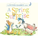 A Spring Surprise: A Peter Rabbit Tale