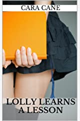 Lolly Learns a Lesson (Classroom Kink Book 1) Kindle Edition