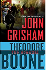 Theodore Boone: The Scandal Paperback