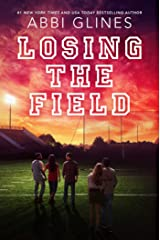 Losing the Field (Field Party Book 4) Kindle Edition